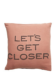 Day Lets get closer Cushion Cover - KISS