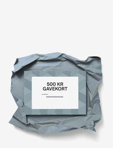 Gift card - andet - dkk 500