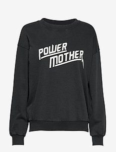 Me sweatshirt - POWER/MOTHER
