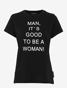 MD GOOD TO BE A WOMAN T-SHIRT - BLACK