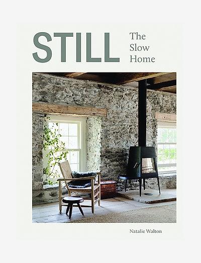 Still - The slow home - böcker - linen