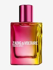 Zadig & Voltaire Fragrance - THIS IS LOVE HER EAU DE PARFUM - hajuvesi - no color - 0